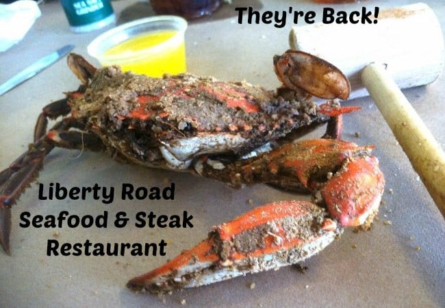 They're Back! Liberty Road Seafood & Steak Restaurant