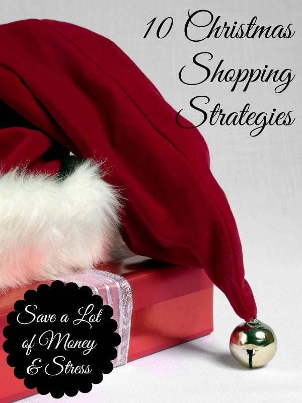 10 Christmas Shopping Strategies - Save a Lot of Money & Stress