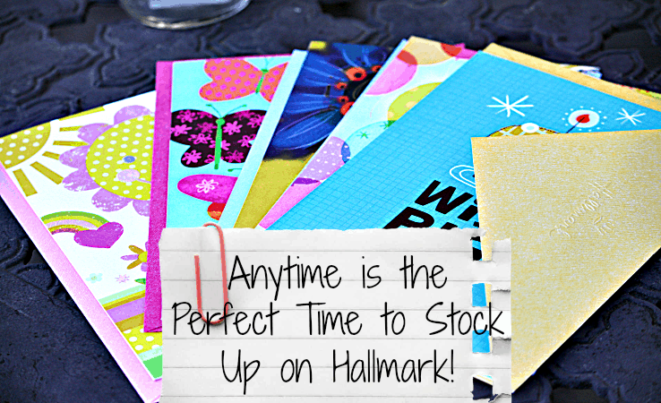 Anytime is the Perfect Time to Stock Up on Hallmark!