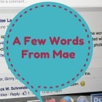 A Few Words From Mae