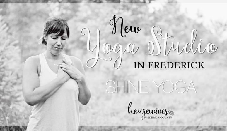 New Yoga Studio in Frederick!  Shine Yoga!