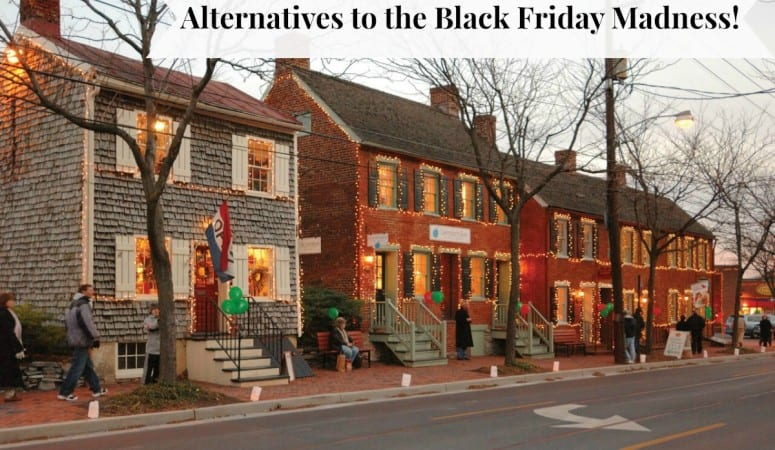 Alternatives to the Black Friday Madness!