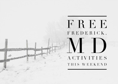 Free Frederick, MD Activities This Weekend