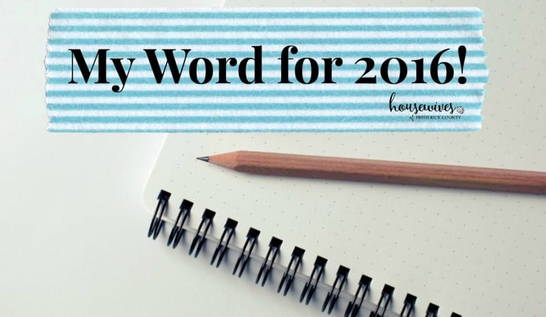 My Word For 2016!