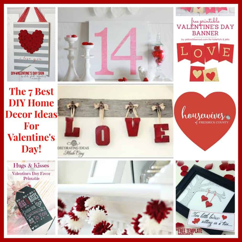 The 7 Best DIY Home Decor Ideas For Valentine\'s Day! - Housewives