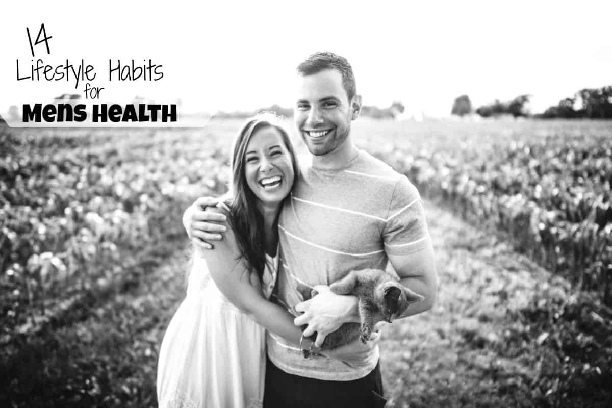 14 Best Health Habits to Keep Your Man Healthy & Happy