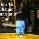 How To Change Your Status Quo!
