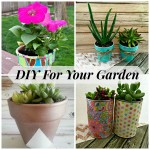 DIY For Your Garden