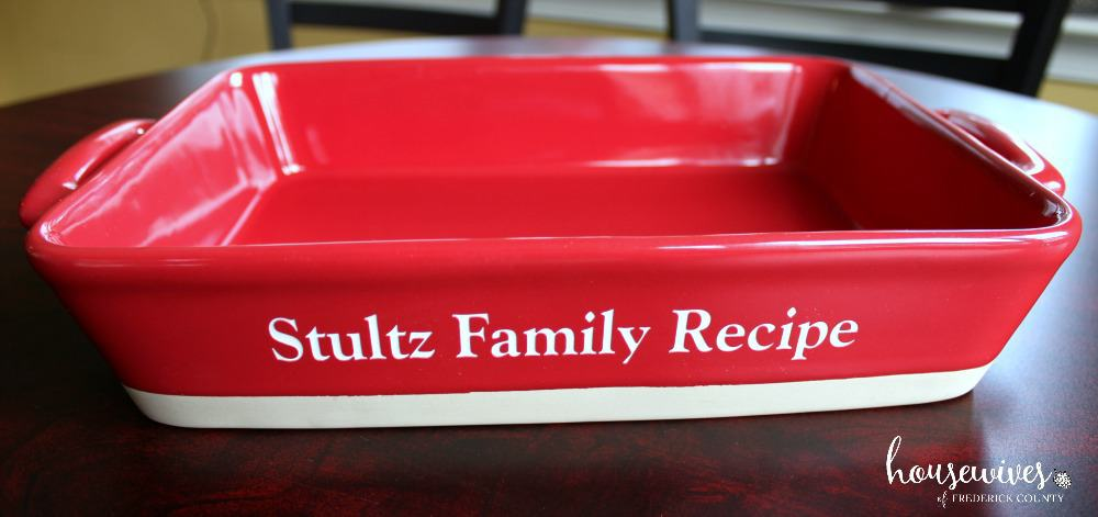 Use a personalized casserole dish to make it extra special