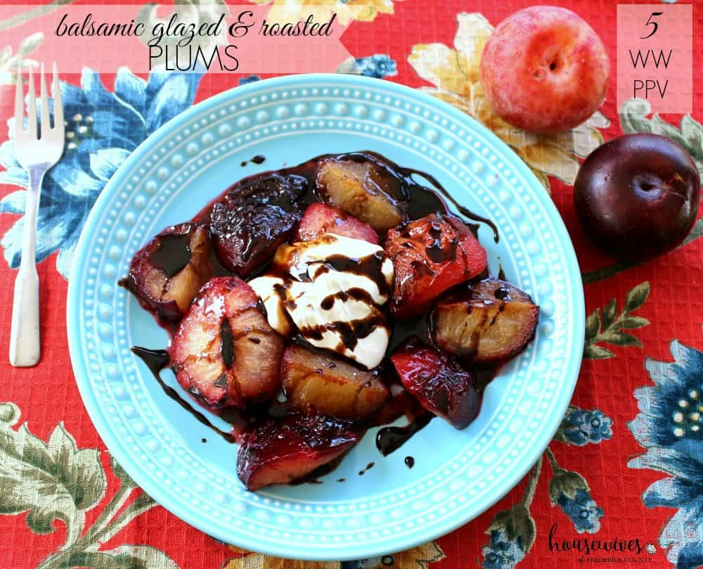Balsamic Glazed & Roasted Plums - 5 Weight Watchers PPV