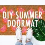 DIY Summer Doormat: Easy to Follow Tutorial