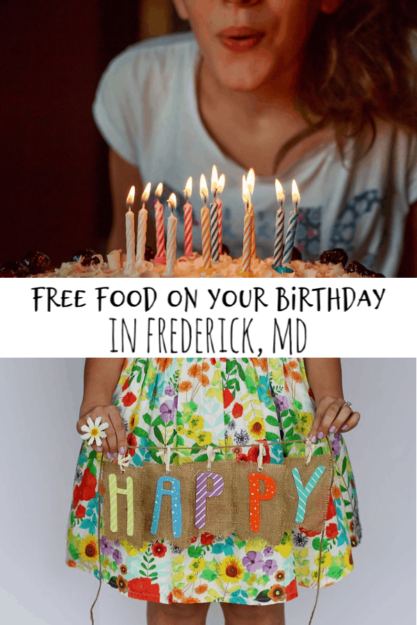 Free Food On Your Birthday in Frederick, Md