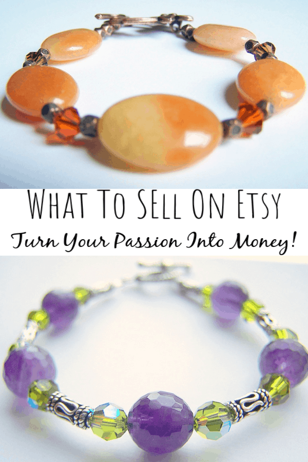 What To Sell on Etsy: How Your Passion Can Make You Money