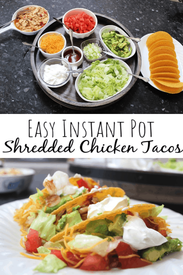 Easy Instant Pot Shredded Chicken Tacos: An Ultimate Taco Tuesday