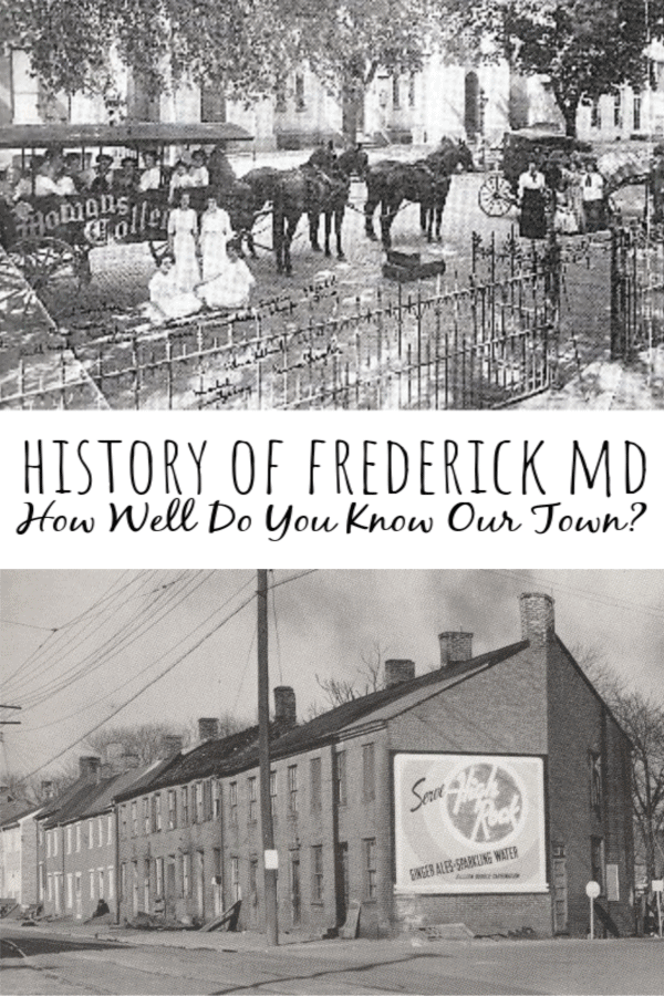History of Frederick Md: How Well Do You Know Our Town?
