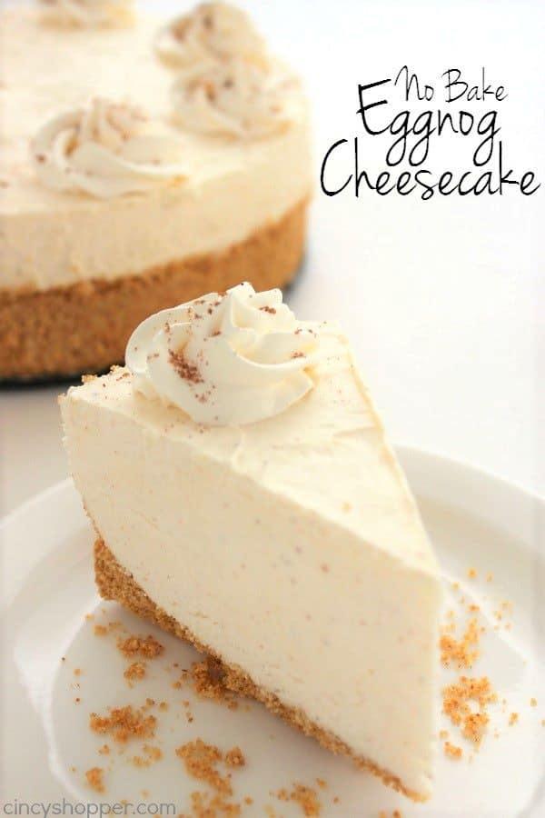 No Bake Eggnog Cheesecake - Christmas Dessert Recipes
