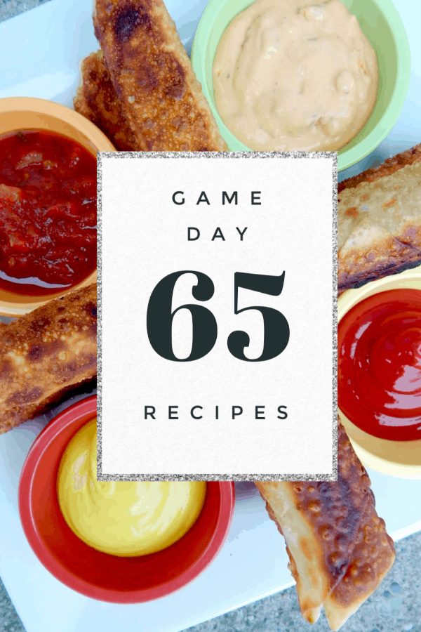 65 Best Game Day Food Recipes: From Appetizers to Desserts