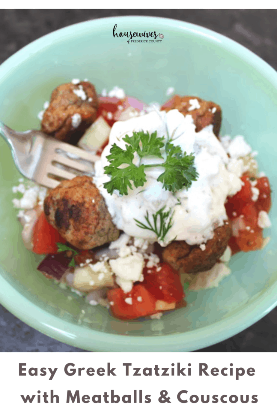 Easy Greek Tzatziki Recipe with Meatballs & Couscous