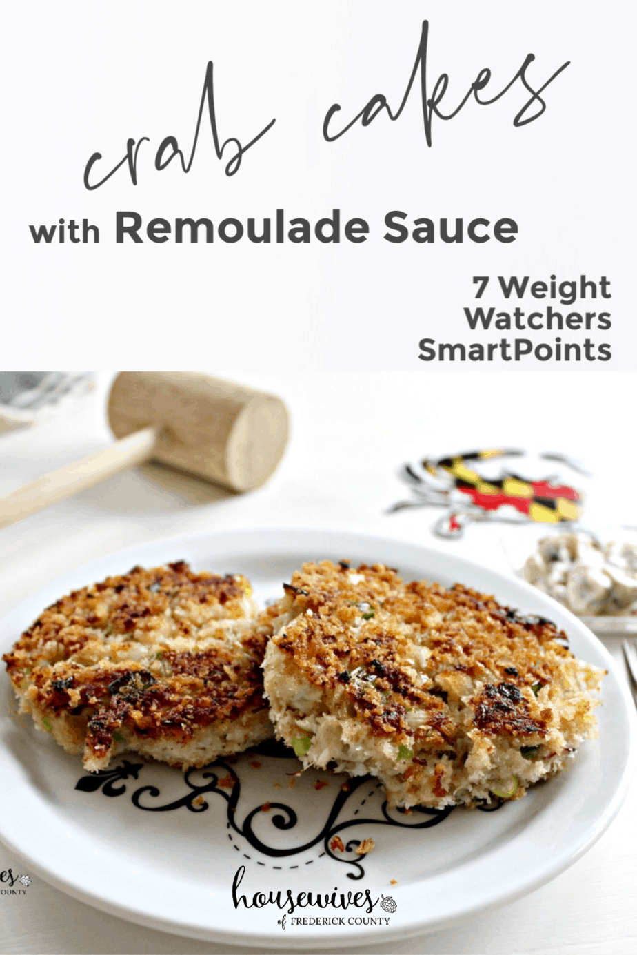 Crab Cakes Recipe with Remoulade Sauce: 7 Weight Watchers SmartPoints