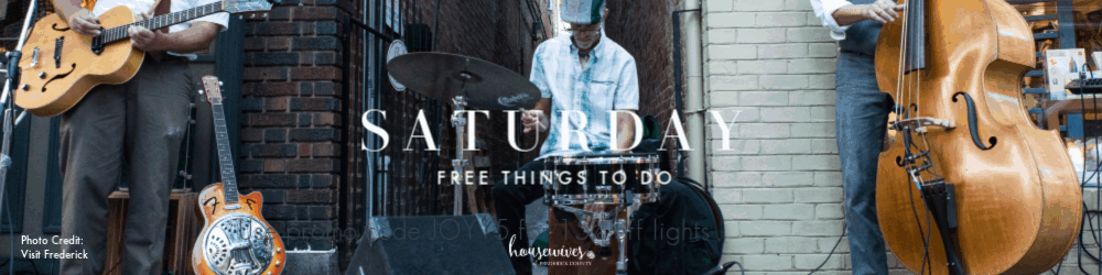 Free Things To Do in Frederick Md On Saturday