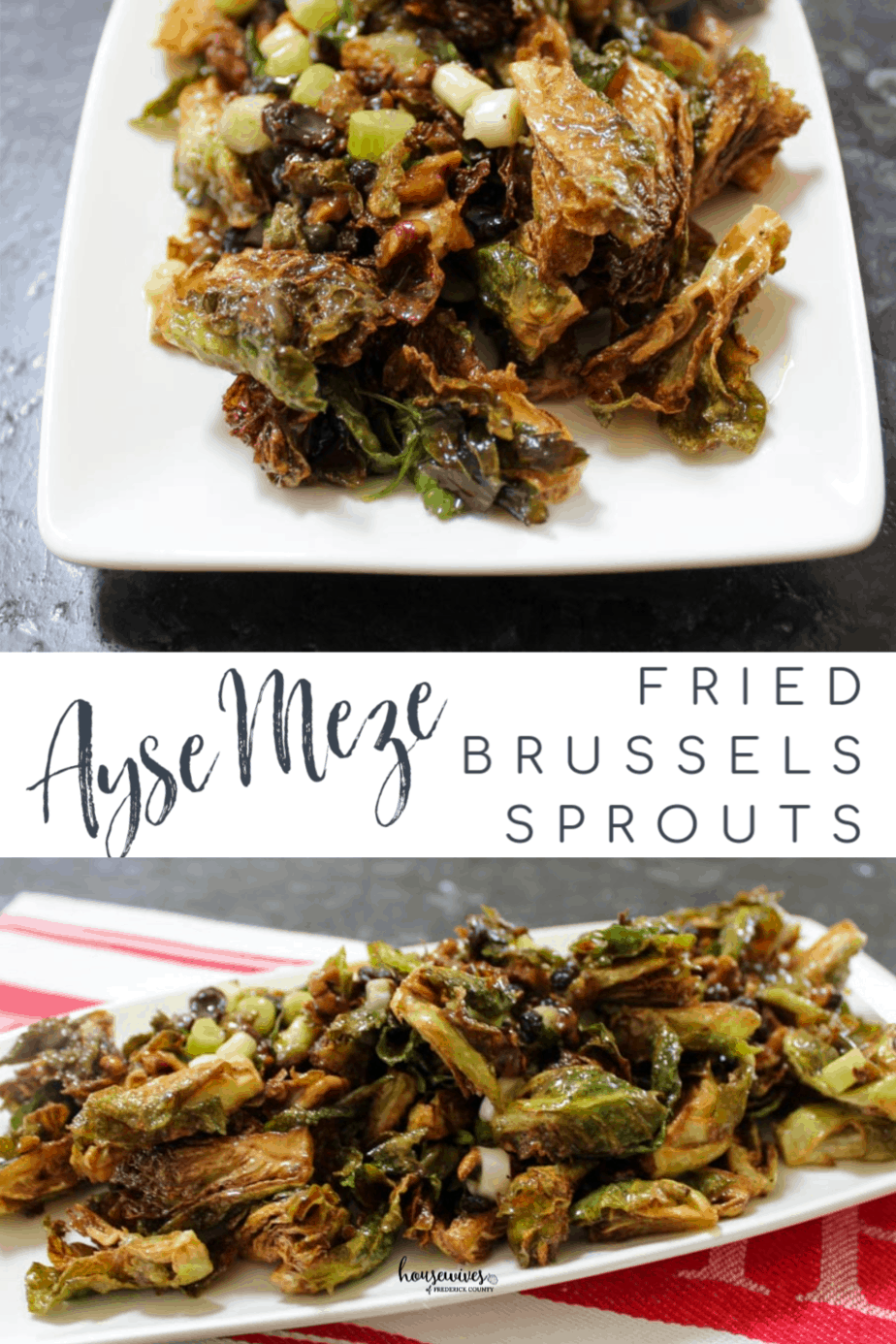 Ayse Meze Fried Brussels Sprouts: A Frederick Favorite!
