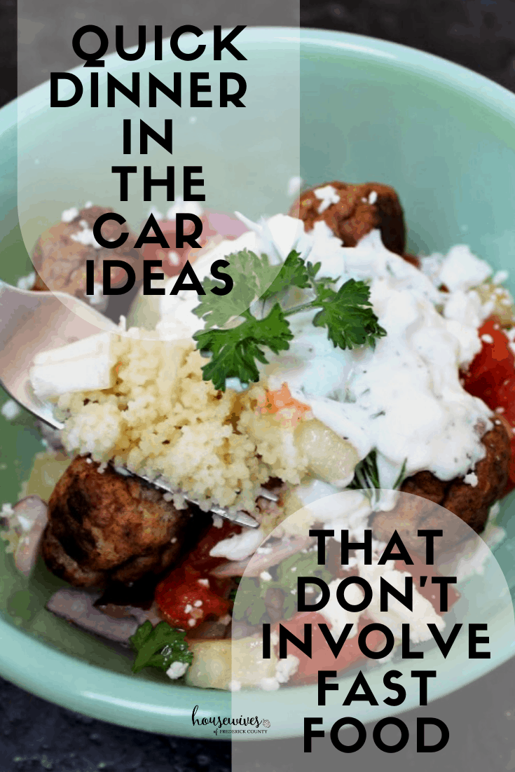 Quick Dinner in the Car Ideas That Don't Involve Fast Food