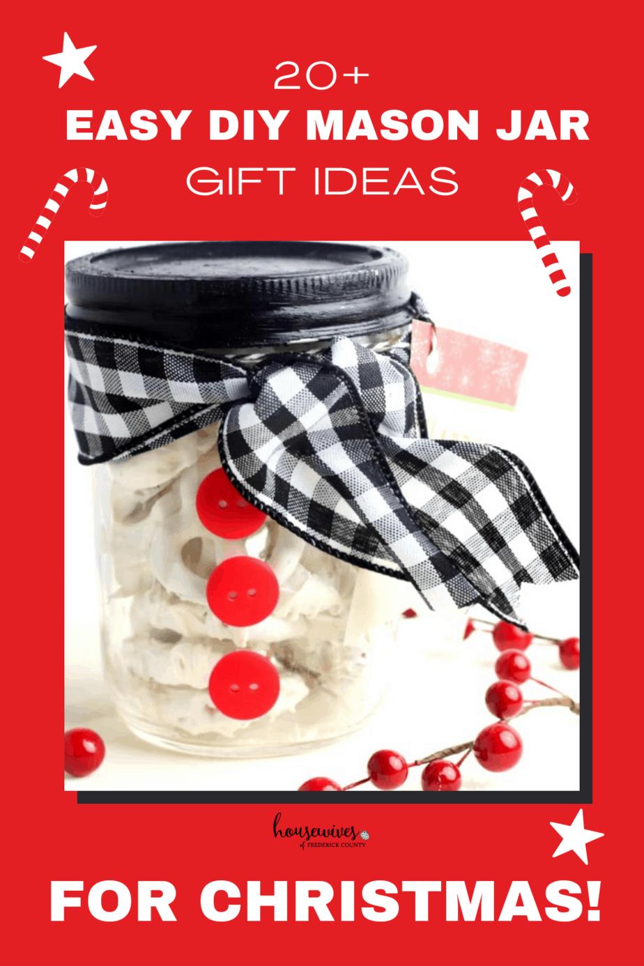20+ Easy DIY Mason Jar Gift Ideas for Christmas